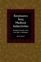 Cover for Renaissance Texts, Medieval Subjectivities