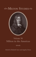 Cover image for Milton Studies: Volume 58, Milton in the Americas Edited by Elizabeth Sauer and Angelica Duran