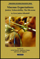 book cover for Viscous Expectations: Justice, Vulnerability, The Ob-scene by Cara Judea Alhadeff