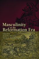 Cover for Masculinity in the Reformation Era