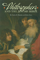 Cover image for Philosophers and the Jewish Bible Edited by Charles H. Manekin and Robert Eisen