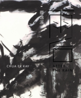 Cover image for Chua Ek Kay: After the Rain Edited by Low Sze Wee