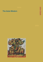 Cover for The Asian Modern