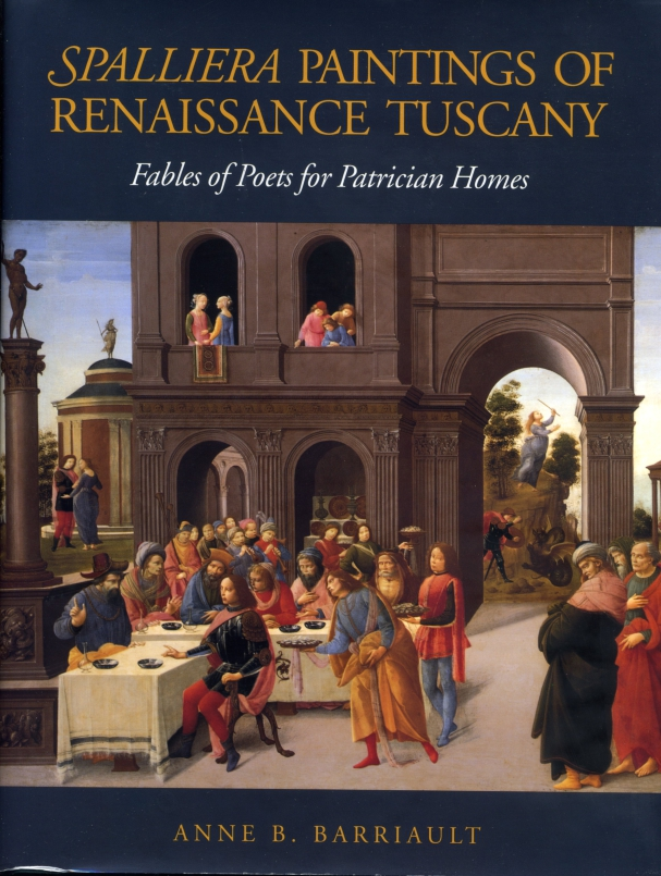 Spalliera Paintings Of Renaissance Tuscany Fables Of