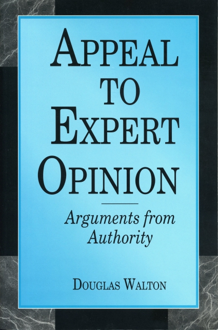 argument from authority The page contains a list of logical fallacies from the western european  appeal to improper authority (argumentum ad  argument from adverse.