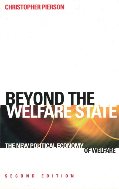 the new politics of the welfare This critical and highly topical introduction to the current debates and politics surrounding welfare reform in the united kingdom and the united states expl.