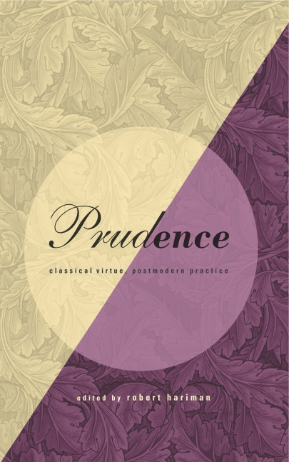 Prudence: Classical Virtue, Postmodern Practice, Edited by ...