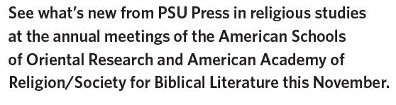 Banner with text: In cooperation with Penn State University Libraries, PSU Press will donate ten percent of proceeds from all orders placed directly on its website to help defray the high cost of student textbooks.