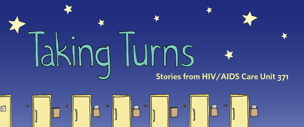 Banner promoting the book Taking Turns: Stories from HIV/AIDS Care Unit 371