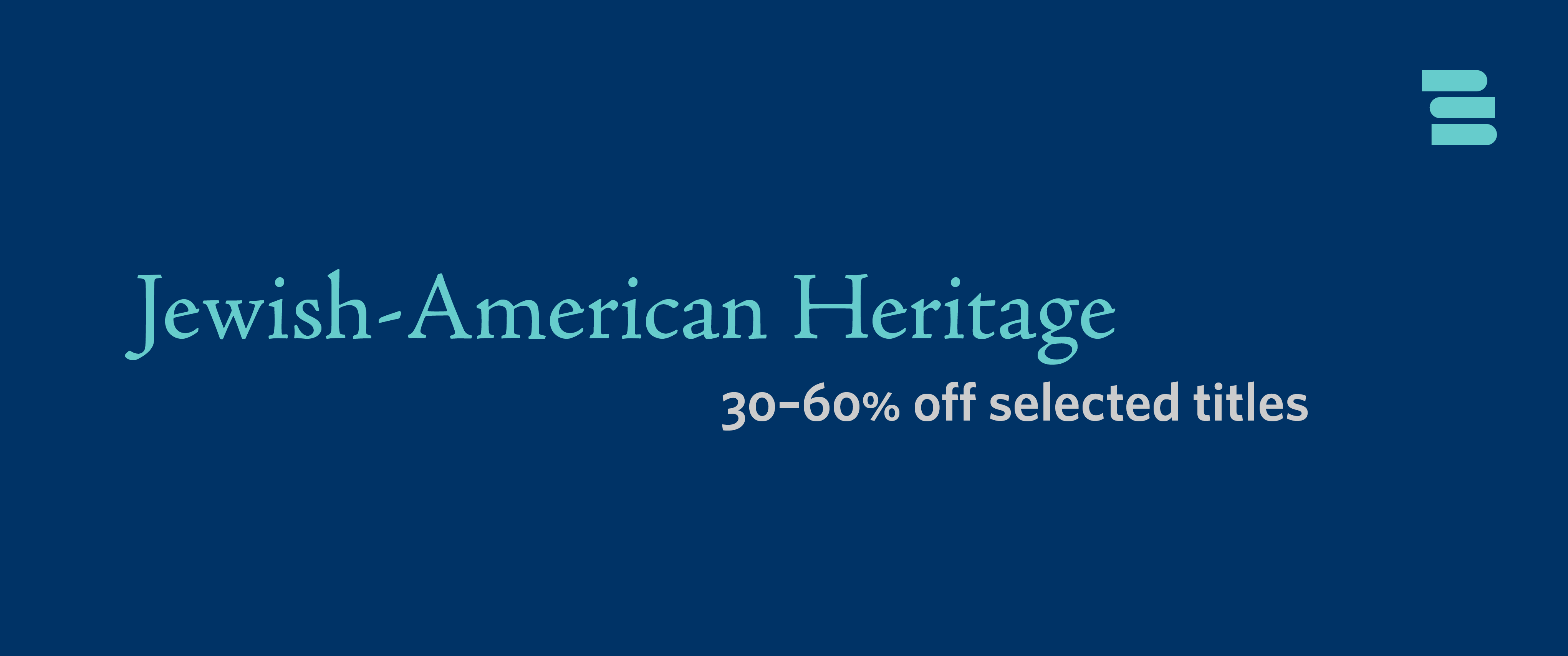 Jewish-American Heritage titles 30–60% off!